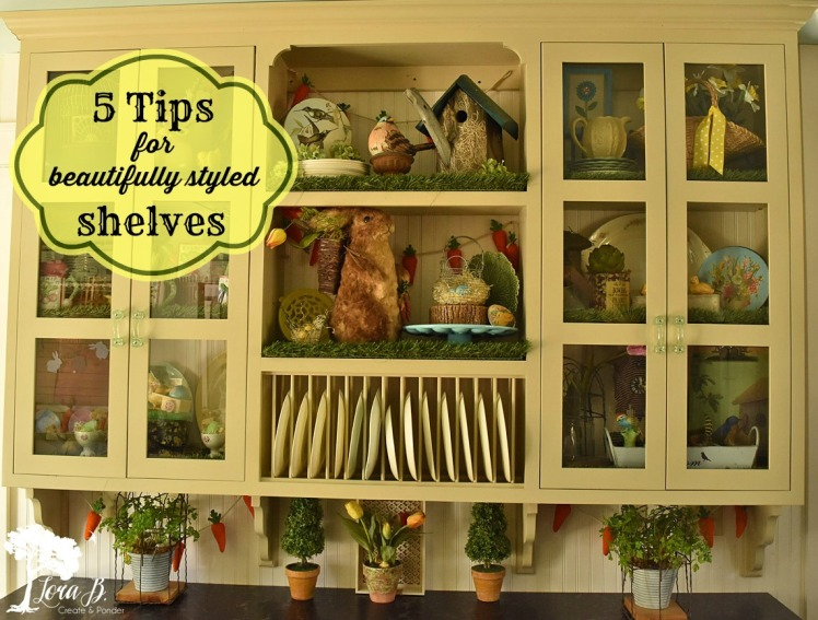 5 Tips for Styling Shelves Lora
