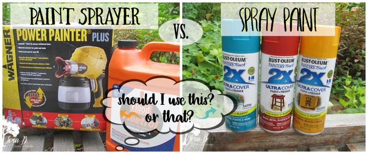 Paint Sprayer vs. Spray Paint