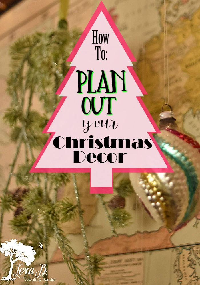 Plan Out your Christmas Decor